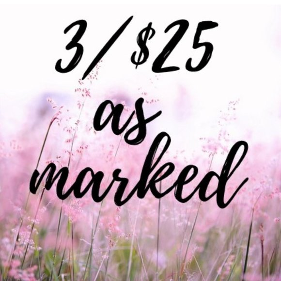 3/$25 offer lots to mix and match